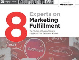 8 Experts on Marketing Fulfillment Cover